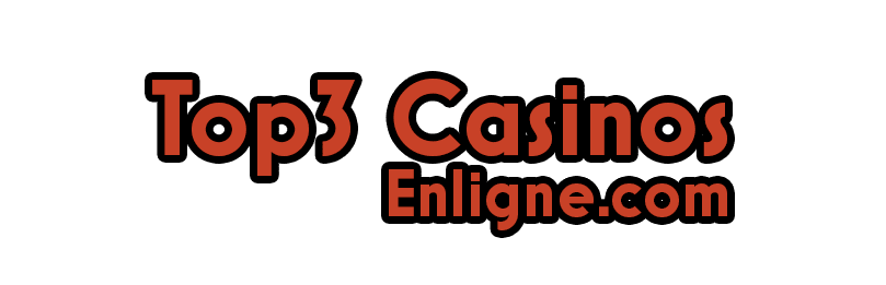 Top 3 Casinos Enligne